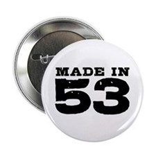 "Made in 53 2.25"" Button"