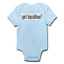 Got Bacalhau? Infant Creeper Body Suit