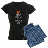 Keep calm and jingle on Pajamas