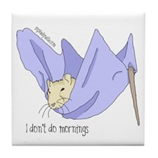 I Don't Do Mornings Tile Coaster
