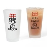 keep-calm-bacon-funny-eat Drinking Glass