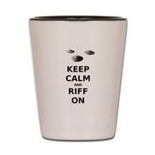Keep Calm and Riff On Shot Glass