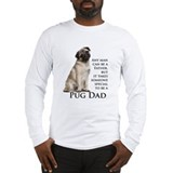 Pug Dad Long Sleeve T-Shirt