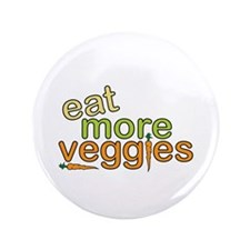 "Eat More Veggies 3.5"" Button"