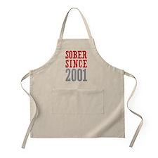 Sober Since 2001 Apron