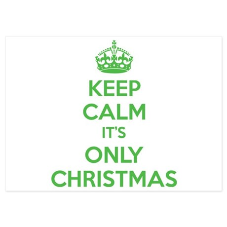 Keep calm it's only christmas 5x7 Flat Cards