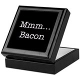 Mmm ... Bacon Keepsake Box