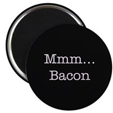 "Mmm ... Bacon 2.25"" Magnet (100 pack)"