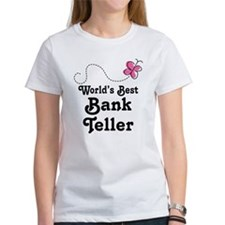 Bank Teller (Worlds Best) Tee