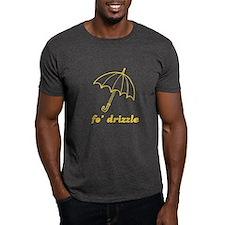 Fo' Drizzle Black T-Shirt