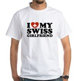 I Love My Swiss Girlfriend Shirt