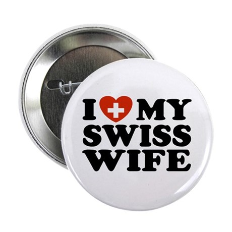 I Love My Swiss Wife Button