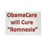 ObamaCare will cure Romnesia Rectangle Magnet