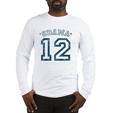 Obama Distressed 2012 Long Sleeve T-Shirt