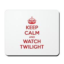 Keep calm and watch twilight Mousepad