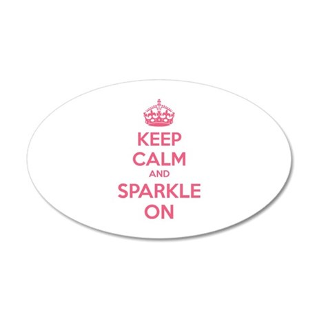 Keep calm and sparkle on 22x14 Oval Wall Peel