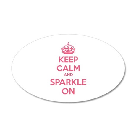 Keep calm and sparkle on 38.5 x 24.5 Oval Wall Pee