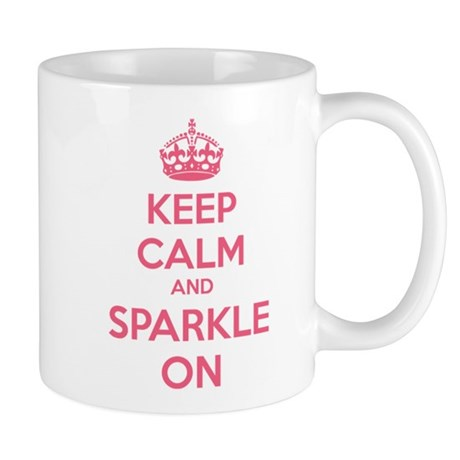 Keep Calm and Sparkle On Mug
