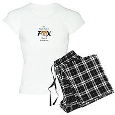 No I Am Not A Fox Pajamas