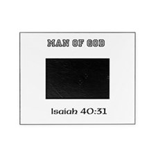 Man Of God Isaiah 40:31 Picture Frame