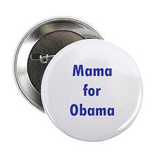 """Mama for Obama 2.25"""" Button"""