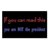 Not the President Rectangle Decal