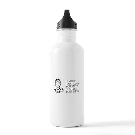 Shake your meds Stainless Water Bottle 1.0L