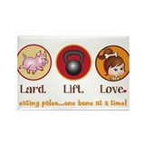 Lard. Lift. Love. Rectangle Magnet