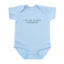 Im the Glader Greenbean Infant Bodysuit