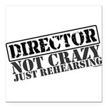 director.png Square Car Magnet 3