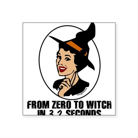 "Zero to Witch Square Sticker 3"" x 3"""