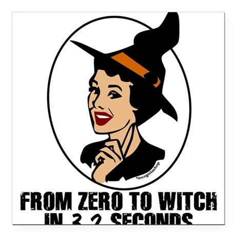 "Zero to Witch Square Car Magnet 3"" x 3"""