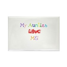 My Aunties Love Me Rectangle Magnet