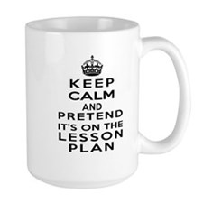 Keep Calm Lesson Plan Ceramic Mugs