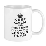 Keep Calm Lesson Plan Coffee Mug
