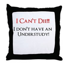 Understudy! Throw Pillow