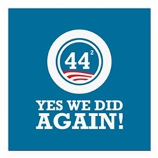 "Obama Yes We Did AGAIN Square Car Magnet 3"" x 3"""