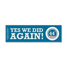 Obama Yes We Did AGAIN Car Magnet 10 x 3
