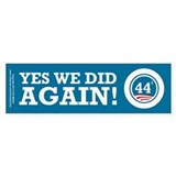 Obama Yes We Did AGAIN Car Sticker