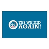 Obama Yes We Did AGAIN Decal