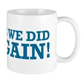Obama Yes We Did AGAIN Mug