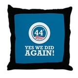 Obama Yes We Did AGAIN Throw Pillow