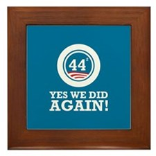 Obama Yes We Did AGAIN Framed Tile