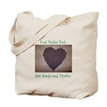 Food Under Foot Eat Weeds and Thrive Tote Bag