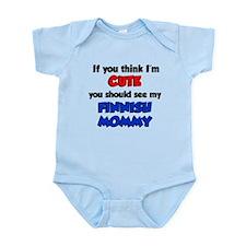 Think Im Cute Finnish Mommy Infant Bodysuit