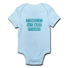 Tonight We are Young Infant Bodysuit