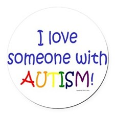 Cute I love someone autism Round Car Magnet