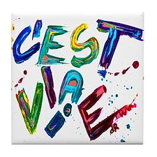 c'est la vie Tile Coaster
