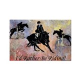 Id Rather Be Riding! Horse Rectangle Magnet (10 pa