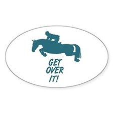 Get Over It Hunter Jumper Horse Decal